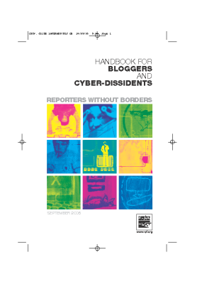 Reporters Without Borders Handbook for Bloggers and Cyber Dissidents (2005)