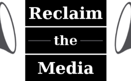 Reclaim the Media – National Tour