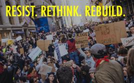 Resist. Rethink. Rebuild.